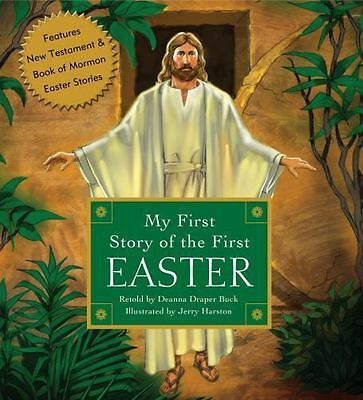 My First Story of the First Easter by Deanna Draper Buck