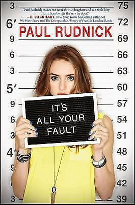 It's All Your Fault by Rudnick, Paul 9780545464284 -Hcover