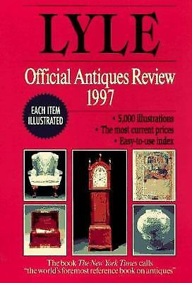 The Lyle Official Antiques Review 1997 by Anthony Curtis