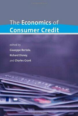 The Economics of Consumer Credit by Grant, Charles Hardback Book The Cheap Fast