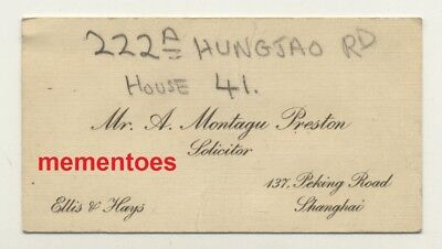 Shanghai China A. Montagu Preston Chinese Solicitor c1930's Business Card
