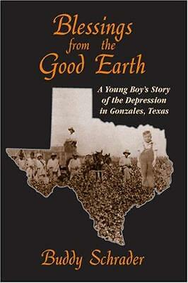 Blessings from the Good Earth : A Young Boy's Story of the...  (NoDust)