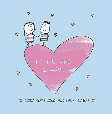 To the One I Love by Lazar, Ralph Book The Cheap Fast Free Post