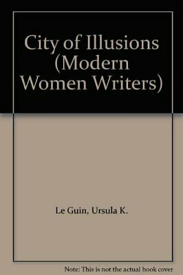 City of Illusions (Modern Women Writers) by Le Guin, Ursula K. Paperback Book