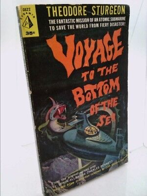 Voyage to the Bottom of the Sea  (1st Ed) by Theodore Sturgeon