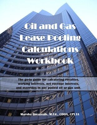 Oil and Gas Lease Pooling Calculations Workbook, spiral book, 8-1/2 x 11