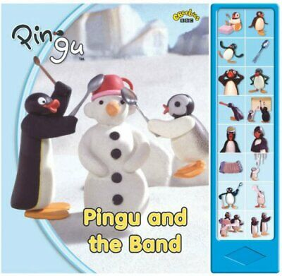 Pingu and the Band: Sound Book Hardback Book The Cheap Fast Free Post