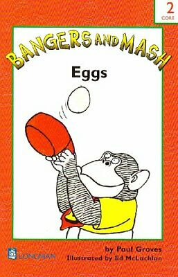 Bangers and Mash: Red Book 2: Eggs (Short Vowels) by Groves, Paul Paperback The