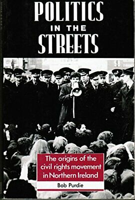 Politics in the Streets: Origins of the Civil Rights... by Purdie, Bob Paperback