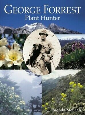 George Forrest: Plant Hunter by McLean, Brenda Hardback Book The Cheap Fast Free