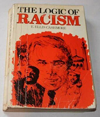 The Logic of Racism by E. Ellis Cashmore Hardback Book The Cheap Fast Free Post