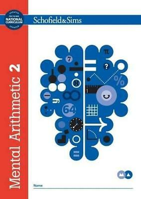 Mental Arithmetic Book 2: Year 4 Ages 8-9 by Schofield & Sims New Paperback Book
