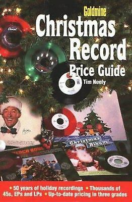 Goldmine Christmas Record Price Guide  (ExLib) by Tim Neely