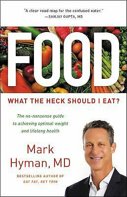 Food : What the Heck Should I Eat?  (ExLib) by Mark Hyman