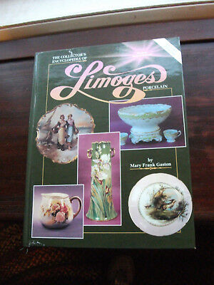 Collectors Encyclopedia of Limoges Porcelain Vol. 2 by Mary F. Gaston