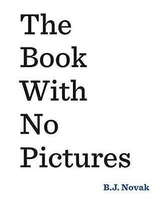 The Book With No Pictures by B. J. Novak New Paperback Book