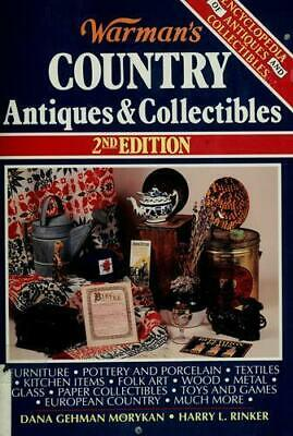 Warman's Country Antiques and Collectibles by Harry L. Rinker; Dana G. Morykan