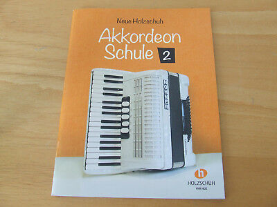 Neue Holzschuh Akkordeon Schule Band 2    VHR 402