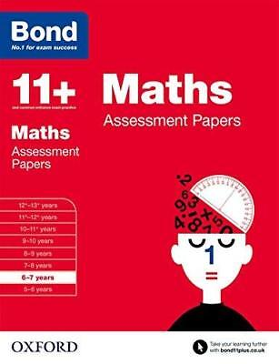 Bond 11+: Maths Assessment Papers: 6-7 years by Len Frobisher New Paperback Book
