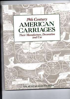 19Th Century American Carriages Their Manufacture Decoration And Use Ex Cond