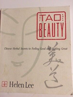 the tao of beauty chinese herbal secrets to feeling good and looking great