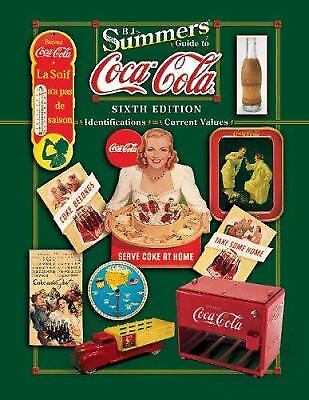 B J Summer's Guide to Coca-Cola by B. J. Summers