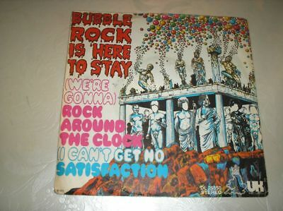 """7"""" Bubble Rock is here to stay - Rock around the Clock /Satisfaction"""