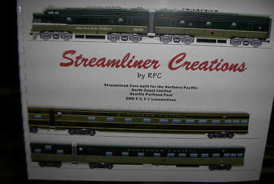 Streamliner Creations RPC NORTHERN PACIFIC COAST LIMITED AND SEATTLE CARS F7 F3