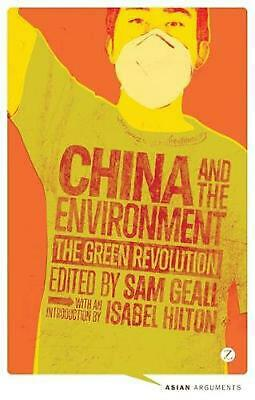 China and the Environment: The Green Revolution by Sam Geall (English) Paperback