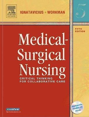 Medical-Surgical Nursing: Critical Thinking for Collabarative Care - 5th Edition