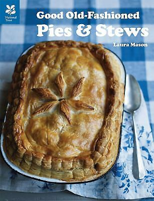 Good Old-Fashioned Pies and Stews  (ExLib) by Laura Mason