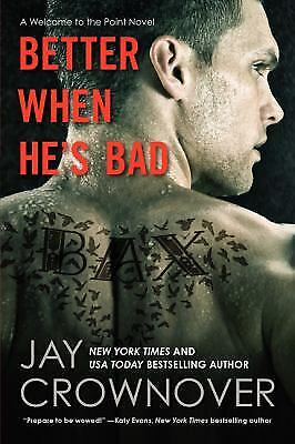 Better When He's Bad  (ExLib) by Jay Crownover