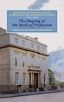 History of the Royal College of Physicians and Surgeons... by Kordesch Paperback