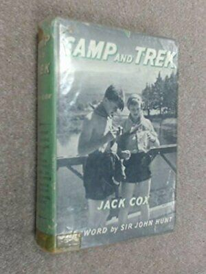 Camp and Trek by Cox, Jack Hardback Book The Cheap Fast Free Post