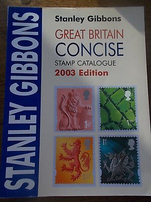 Stanley Gibbons Great Britain Concise Stamp Catalogue in Colour 2003 Edition VGC