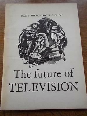 RARE Vintage Book DAILY MIRROR SPOTLIGHT ON The Future of Television TV ITA