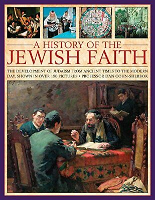 A History of the Jewish Faith Development of Judaism Ancient to Modern Times NEW