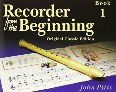 Recorder from the Beginning: Pupil's Bk. 1 by Pitts, John Paperback Book The
