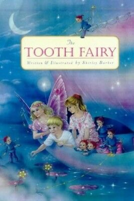 The Shirley Barber's Tooth Fairy by Barber, Shirley Book The Cheap Fast Free