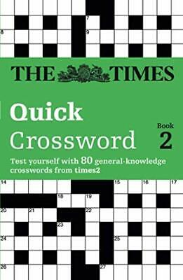 The Times Quick Crossword Book 2: 80 General Knowledge Pu... by Times2 Paperback
