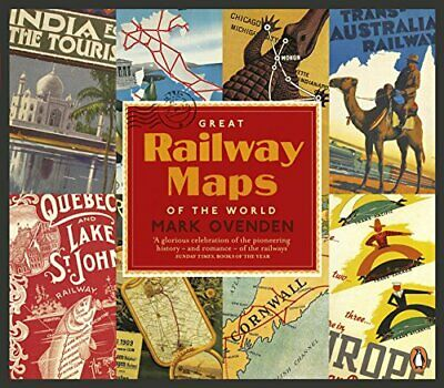 Great Railway Maps of the World by Ovenden, Mark Book The Cheap Fast Free Post