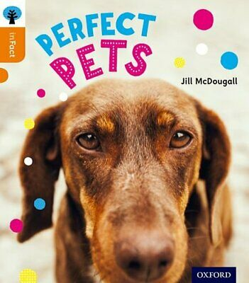 Oxford Reading Tree inFact: Level 6: Perfect Pets by McDougall, Jill Book The