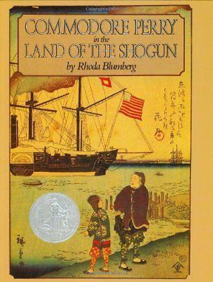 Commodore Perry in the Land of the Shogun by Blumberg, Rhoda Book The Cheap Fast