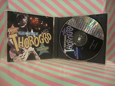 The Baddest of George Thorogood and the Destroyers CD