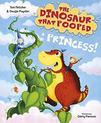 The Dinosaur that Pooped a Princess by Tom Fletcher New Paperback Book