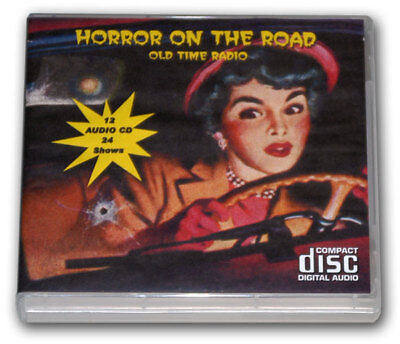 HORROR ON THE ROAD -  OLD TIME RADIO - 12 AUDIO CD - 24 Shows