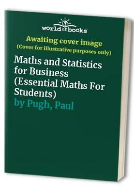 Maths and Statistics for Business (Essential ... by Hubbard, Stephanie Paperback