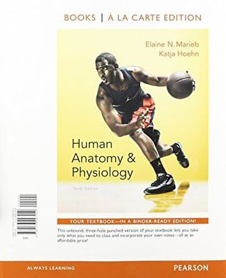 HUMAN ANATOMY & Physiology, Books a la Carte 10th Edition - by ...