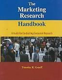 The Marketing Research Handbook : A Guide for Conducting Consumer Research