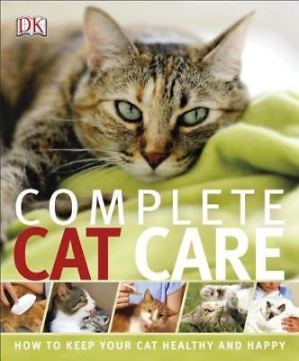 Complete Cat Care New Paperback Book